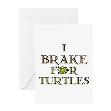 I Brake for Turtles Greeting Card