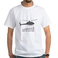 """""""Helicopter Next Step"""" Shirt"""