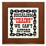 Socialism Chains We Can't Afford Framed Tile