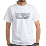 Retired In Style White T-Shirt