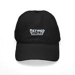 Retired In Style Black Cap