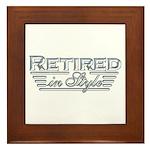 Retired In Style Framed Tile