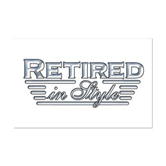 Retired In Style Posters
