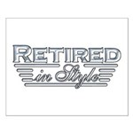 Retired In Style Small Poster