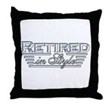 Retired In Style Throw Pillow