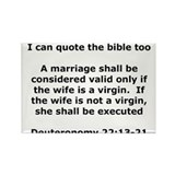 I can quote the bible too Rectangle Magnet