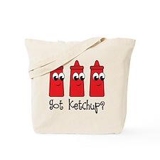 Funny Got Ketchup Tote Bag
