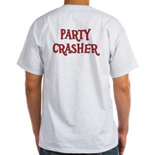 Party Crasher T-Shirt