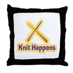 Knit Happens Kitting Happens Throw Pillow