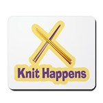 Knit Happens Kitting Happens Mousepad