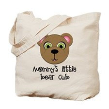 Mommys Little Bear Cub Tote Bag