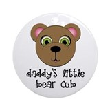 Daddy's Little Bear Cub Ornament (Round)
