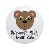 Grandmas Little Bear Cub Ornament (Round)