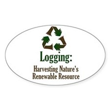 Logging: Renewable Resource Oval Decal