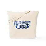 World's Greatest Nurse Tote Bag