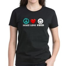 Peace Love Fred Tee