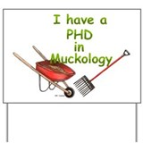 PHD Muckology Yard Sign