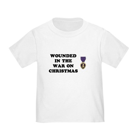War On Christmas Wounded Toddler T-Shirt