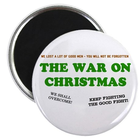 War On Christmas Magnet