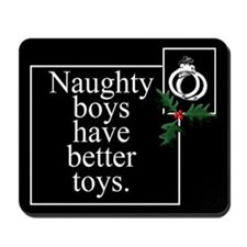 Naughty Boys Mousepad