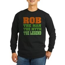 Rob, the Man, the Myth, the L T