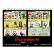 Dennisisms Wall Calendar