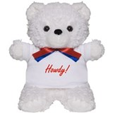 Positive Happy Cheerful HOWDY Teddy Bear