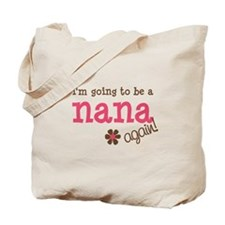going to be a nana Tote Bag