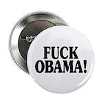 "Fuck Obama! (2.25"" button, 100 pack)"