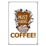 Must Have Coffee Banner