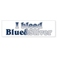 I Bleed Blue and Silver Bumper Sticker