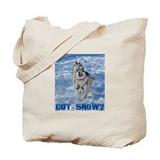 Got Snow 2 Tote Bag