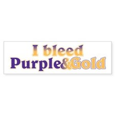 Bleed Purple and Gold Bumper Sticker