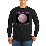 Wipe Your Balls Long Sleeve Dark T-Shirt