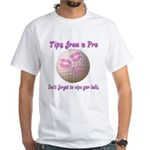 Wipe Your Balls White T-Shirt