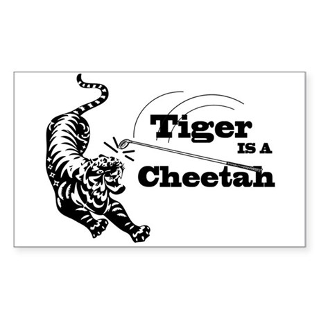 Tiger Is A Cheetah Rectangle Sticker