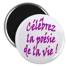 Poetry of Life French Magnet