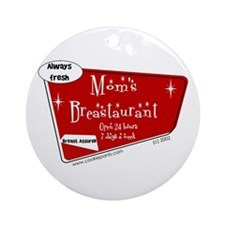 Breastaurant for Mama Ornament (Round)