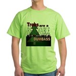 Renewable Dumbass Green T-Shirt