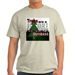 Renewable Dumbass Light T-Shirt