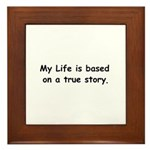 My Life Framed Tile