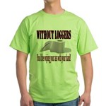 Without Loggers Green T-Shirt