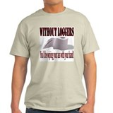 Without Loggers T-Shirt
