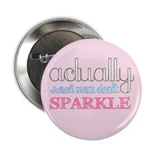 """Real Men Don't Sparkle 2.25"""" Button (100 pack)"""