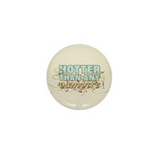 Hotter Than Any Vampire Mini Button (100 pack)