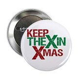 "Keep the X in Xmas 2.25"" Button (10 pack)"