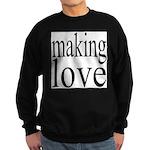 7001. making love Sweatshirt (dark)
