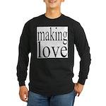 7001. making love Long Sleeve Dark T-Shirt