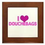 I Heart Douchebags Framed Tile