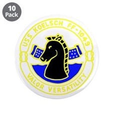 """USS Koelsch (FF 1049) 3.5"""" Button (10 pack)"""